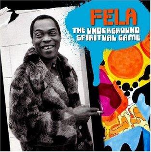 Fela-Kuti-Underground-Spiritual-Game