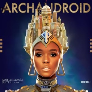 The ArchAndroid is the debut studio album by Janelle Monáe,