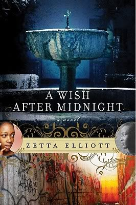 A Wish After Midnight by Zetta Elliot