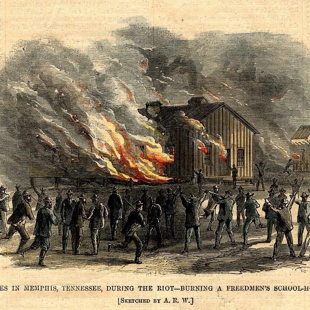 1866 Memphis Riot- white mobs burn black school #whiteriots