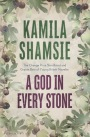 a-god-in-every-stone-kamila-shamsie