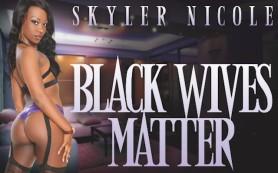 Black wives matter