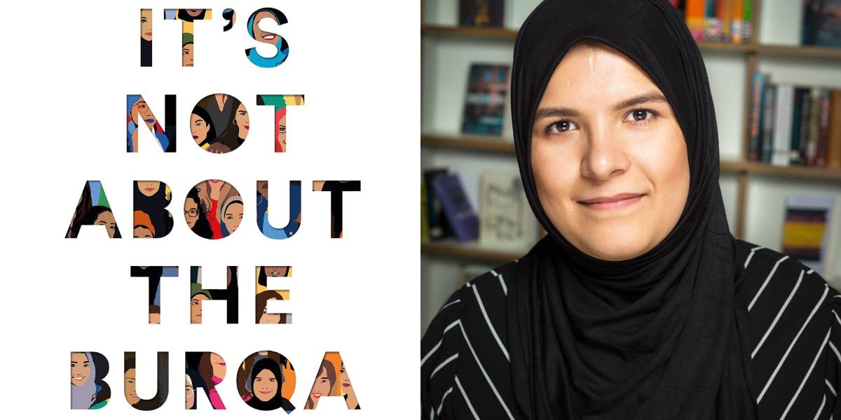 Book Review: It's Not About the Burqa: Muslim Women on Faith, Feminism, Sexuality and Race